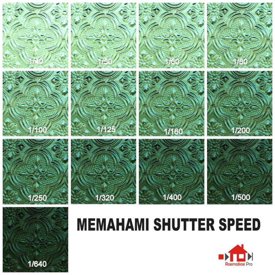 Perhatikan Gambar diatas utk lebih memahami Shutter Speed